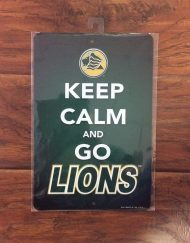 Saint Leo Keep Calm and Go Lions Metal Sign