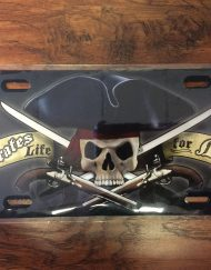 A Pirate's Life for Me License Plate